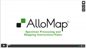 AlloMap Specimen Processing and Shipping
