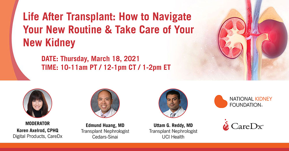 Life After Transplant: How to Navigate Your New Routine & Take Care of Your New Kidney